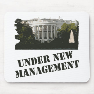White House: Under New Management Mouse Pad
