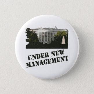 White House: Under New Management Pinback Button