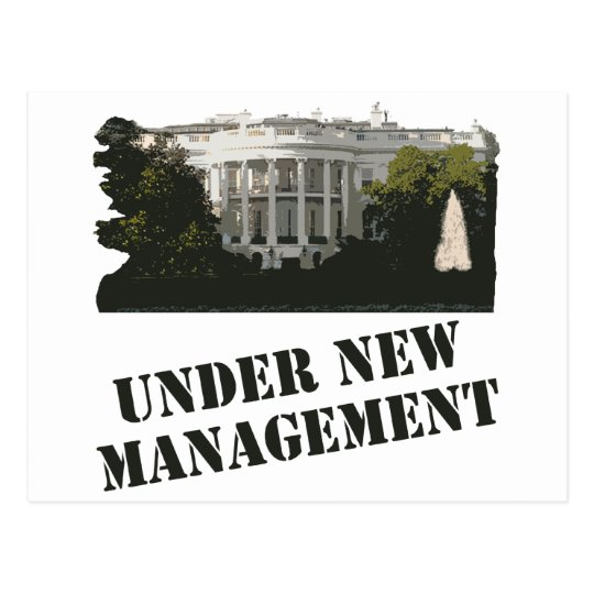 White House: Under New Management Postcard