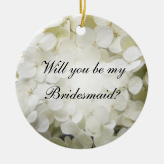 White Hydrangea Will You Be My Bridesmaid Double-Sided Ceramic Round Christmas Ornament