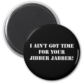 White Jibber Jabber Magnet