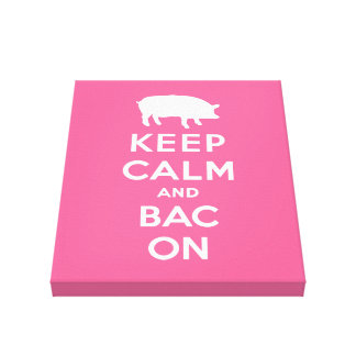 White keep calm and bacon stretched canvas prints