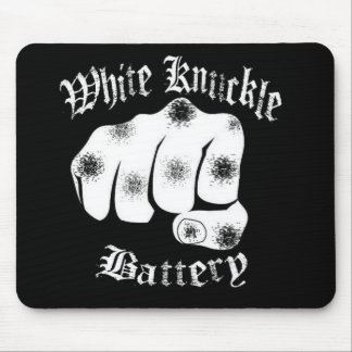 WHITE KNUCKLE BATTERY - Mouse Pad