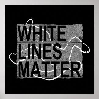 white lines matter poster