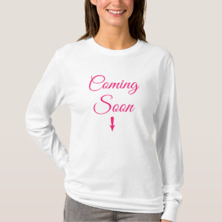 White Maternity Coming Soon Pink Long Sleeve T T-Shirt
