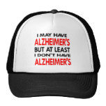 White May Have Alzheimers Trucker Hats