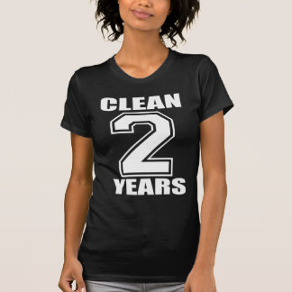 WHITE on Black 2 YEARS CLEAN!!! T-shirts