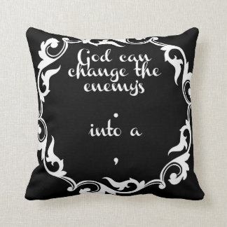 White on black Inspirational saying God can change Throw Pillow