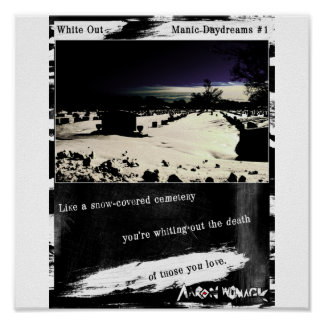 White Out - Manic Daydreams 1 Poster