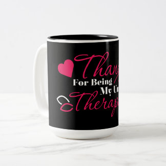White Pink-Thanks for being my unpaid therapist ! Two-Tone Coffee Mug