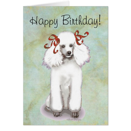 White poodle birthday card zazzle white poodle birthday card bookmarktalkfo Gallery