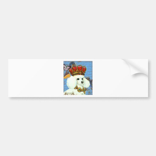White Poodle King Painting Dress up Bumper Sticker