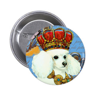 White Poodle King Painting Dress up Pinback Button