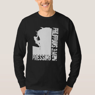 White Pressing On Philippians 3:14 Rock Climb Art T Shirt
