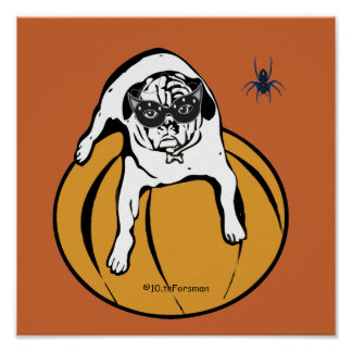 White pug masked on pumpkin with spider Party post Posters