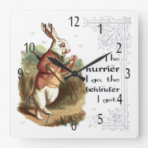White Rabbit Clock, The Hurrier I go Square Wall Clock