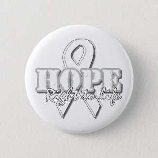 White Ribbon - Hope - Right to Life Pinback Button