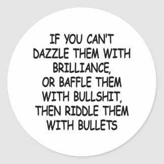 White Riddle Them W Bullets Round Stickers
