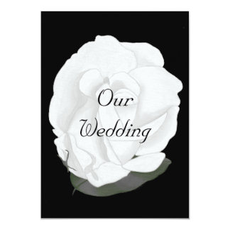 "White Rose on  Black, Wedding Invitations 5"" X 7"" Invitation Card"