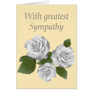 White Roses Sympathy card, add aditional message Card