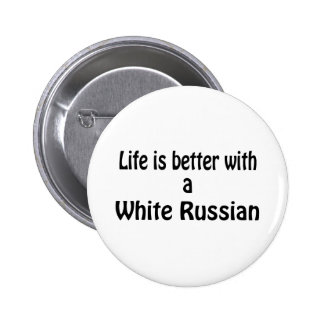 White Russian Pinback Button