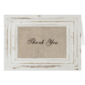 White Rustic Frame & Burlap Thank You Card