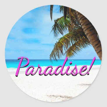 "gypsypoetproducts White sand beach, palm tree, ""Paradise"" text Classic Round Sticker"