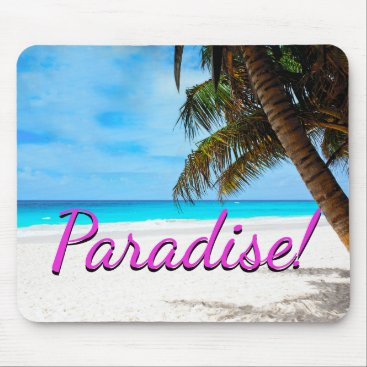 "gypsypoetproducts White sand beach, palm tree, ""Paradise"" text Mouse Pad"
