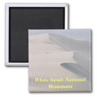 White Sands National Monument New Mexico magnet