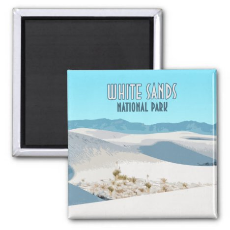 White Sands National Park New Mexico Magnet