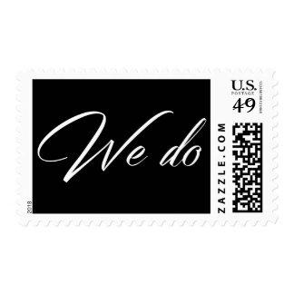 White Script w/ Editable Black We Do Wedding Type Postage