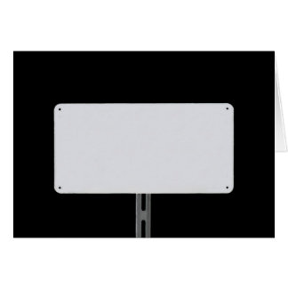 White Sign Black Card