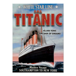White Star Line RMS Titanic - The Ship Of Dreams Poster