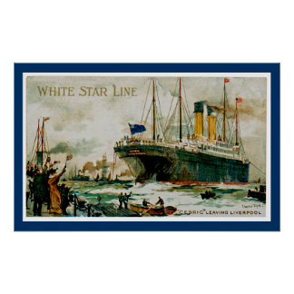 White Star Line's Cedric Leaving Liverpool Poster