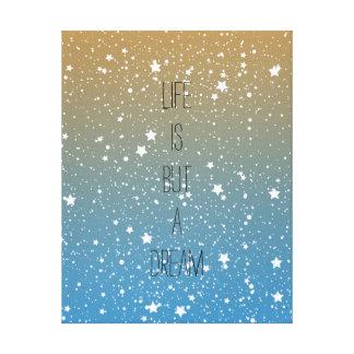 White Stars Life is a Dream Canvas Print