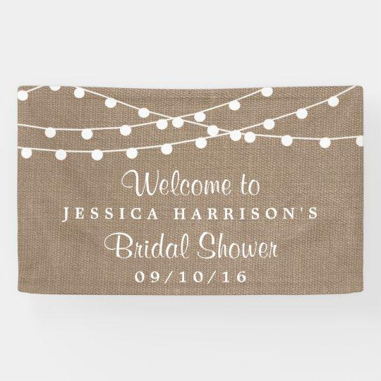 White String Lights On Rustic Burlap Bridal Shower Banner Zazzle