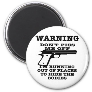 White To Hide The Bodies 2 Inch Round Magnet