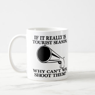White Tourist Season Shoot Them Coffee Mug