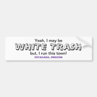 White Trash Bumper Sticker