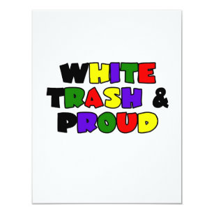 I Created This Myself For My Friend S Husband White Trash Birthday Bash She Pinned It First And M Very Proud Of How Funny Fun Turned Out