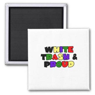 White Trash & Proud Magnet