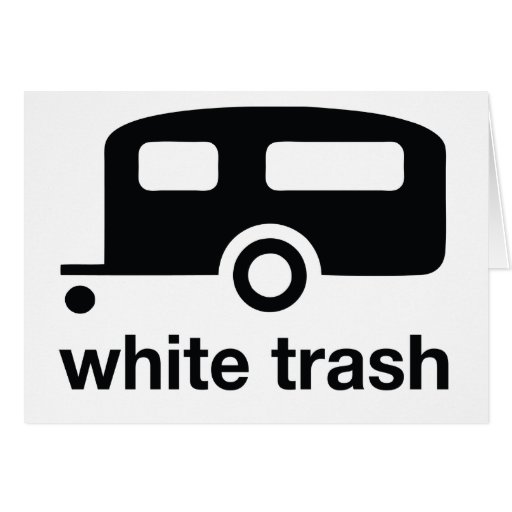 White Trash trailer icon - trailer park Greeting Card