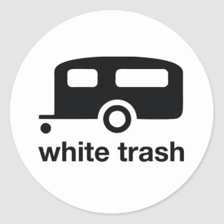 White Trash trailer icon - trailer park Classic Round Sticker
