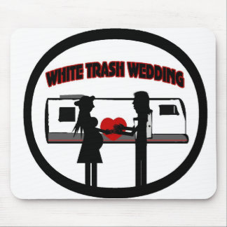 White Trash Wedding Mouse Pad