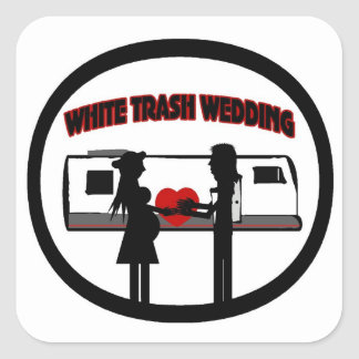 White Trash Wedding Square Sticker