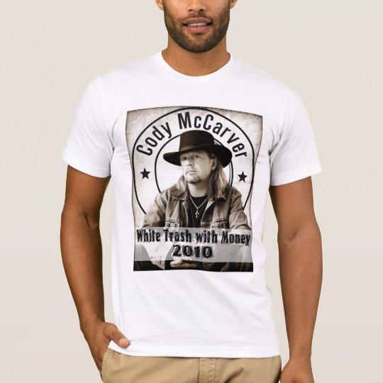 White Trash with Money Cruise T-Shirt