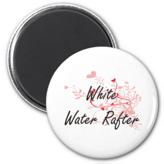 White Water Rafter Artistic Job Design with Hearts 2 Inch Round Magnet