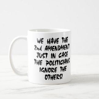 White We Have 2nd Amendment Coffee Mug