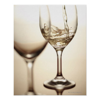 White Wine Being Poured Into Glass Poster