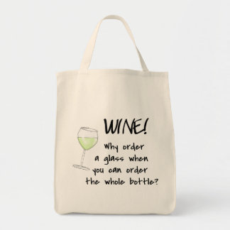 White Wine Order Whole Bottle Funny Word Text Art Tote Bag